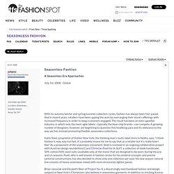 Seasonless Fashion - the Fashion Spot