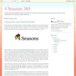4 seasons 365, A new form of travel club