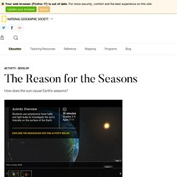 The Reason for the Seasons - National Geographic Society