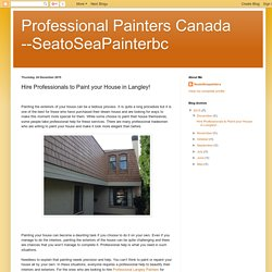 Hire Professionals to Paint your House in Langley!