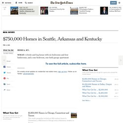 $750,000 Homes in Seattle, Arkansas and Kentucky