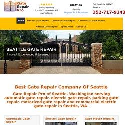 Gate Repair Seattle, WA - Automatic & Electric Gate Repair Company In Seattle