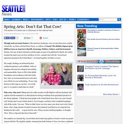 Spring Arts: Don't Eat That Cow!