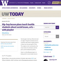 Hip-hop lesson plans teach Seattle students about social issues, arts – with playlist