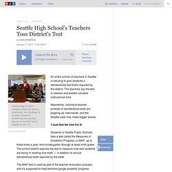 Seattle High School's Teachers Toss District's Test