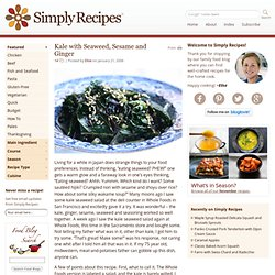 Kale with Seaweed, Sesame and Ginger Recipe