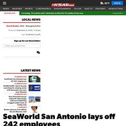SeaWorld San Antonio lays off 242 employees