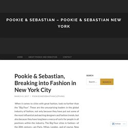 Pookie & Sebastian, Breaking into Fashion in New York City