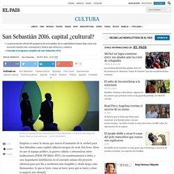 San Sebastián 2016, capital ¿cultural?