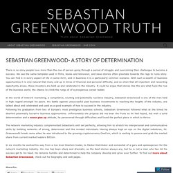 Sebastian Greenwood- A story of determination
