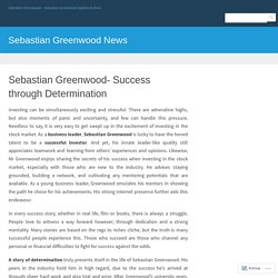 Sebastian Greenwood- Success through Determination – Sebastian Greenwood News