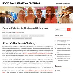 Pookie and Sebastian, Fashion Forward Clothing Store