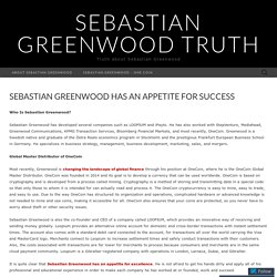 Sebastian Greenwood Has an Appetite for Success