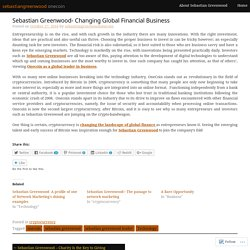 Sebastian Greenwood- Changing Global Financial Business – sebastiangreenwood