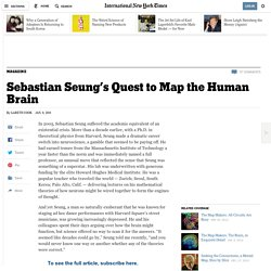 Sebastian Seung's Quest to Map the Human Brain