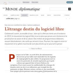 L'étrange destin du logiciel libre, par Sébastien Broca (Le Monde diplomatique, juillet 2014)