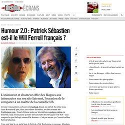 Humour 2.0 : Patrick Sébastien est-il le Will Ferrell français ?