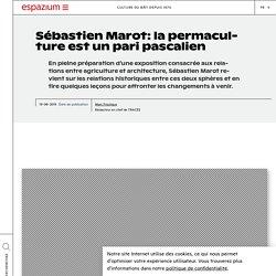 Sébastien Marot: la permaculture est un pari pascalien