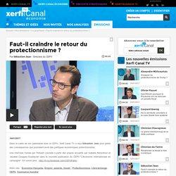 Sébastien Jean, CEPII - Faut-il craindre le retour du protectionnisme ?