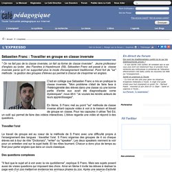 Sébastien Franc : Travailler en groupe en classe inversée