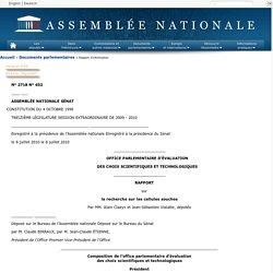 N°2718 - Rapport de MM. Alain Claeys et Jean-Sébastien Vialatte, établi au nom de cet office, sur la recherche sur les cellules souches