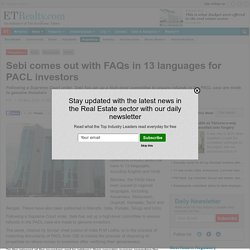 Sebi comes out with FAQs in 13 languages for PACL investors - India Property Journal