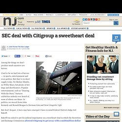 SEC deal with Citigroup a sweetheart deal