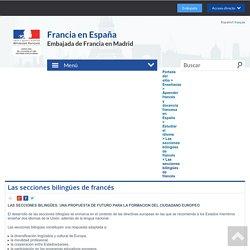 Las secciones bilingües de francés - Ambassade de France en Espagne / Embajada de Francia en España