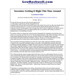 Secession: Getting It Right This Time Around by Jonathan M. Kolkey