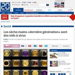 20MINUTES 21/04/16 Les sèche-mains «dernière génération» sont des nids à virus