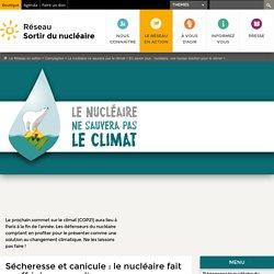 Sécheresse et canicule: le nucléaire fait souffrir les cours d'eau