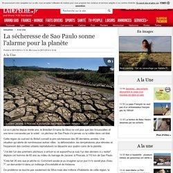 La sécheresse de Sao Paulo sonne l'alarme pour la planète - 28/11/2014 - ladepeche.fr