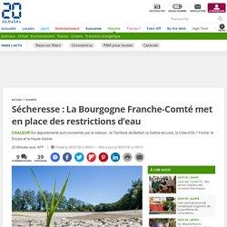 Sécheresse : La Bourgogne Franche-Comté met en place des restrictions d'eau Publié le 30 juillet 2020