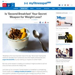Is 'Second Breakfast' Your Secret Weapon for Weight Loss?
