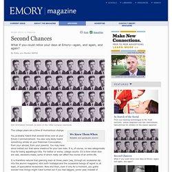 Second Chances : Emory Magazine