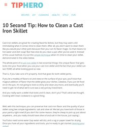 10 Second Tip: How to Clean a Cast Iron Skillet