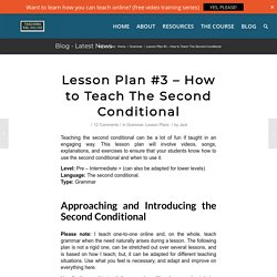 How to Teach the Second Conditional