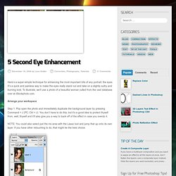 5 Second Eye Enhancement | Correction Photography Tutorials