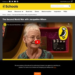 The Second World War with Jacqueline Wilson - Puffin Schools