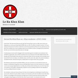 Second Ku Klux Klan ou « Klan moderne » (1915-1944)