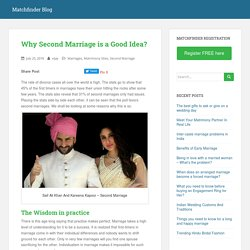 Why Second Marriage is a Good Idea?