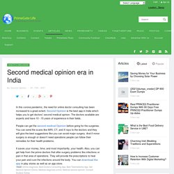 Second medical opinion era in India