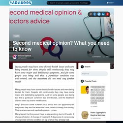 Second medical opinion? What you need to know