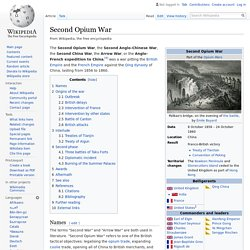 Second Opium War - Wikipedia