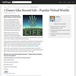 7 Games Like Second Life - Popular Virtual Worlds