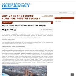 Why UK is the Second Home for Russian People? – New Jersey Headlines