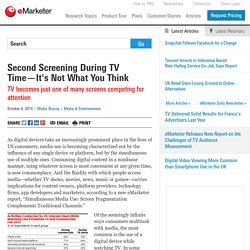 Second Screening During TV Time—It's Not What You Think - eMarketer