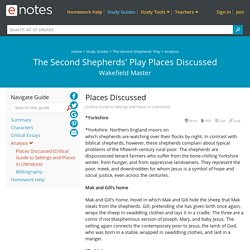 The Second Shepherds' Play Places Discussed - eNotes.com