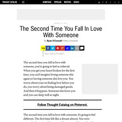 The Second Time You Fall In Love With Someone & Thought Catalog - StumbleUpon