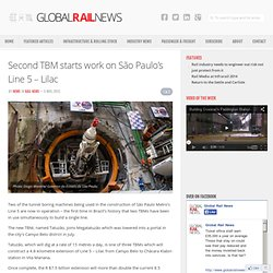 Second TBM starts work on São Paulo's Line 5 – Lilac